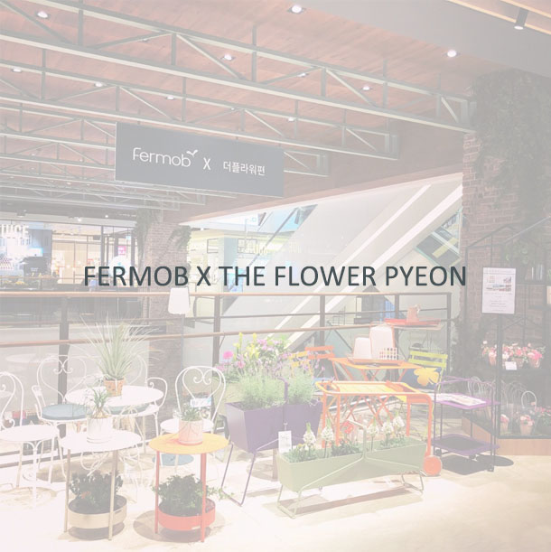 Fermob X The Flower Pyeon